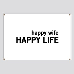Happy Wife, Happy Life Banner