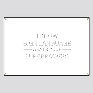 I know sign language (white) Banner