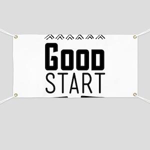 Good start Banner