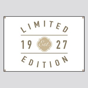 1927 Limited Edition Banner