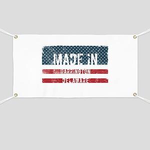 Made in Harrington, Delaware Banner