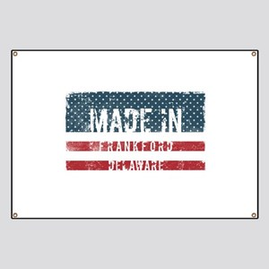 Made in Frankford, Delaware Banner