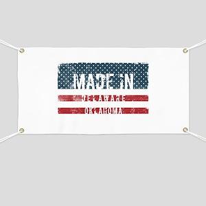 Made in Delaware, Oklahoma Banner