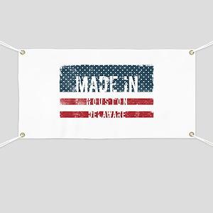 Made in Houston, Delaware Banner