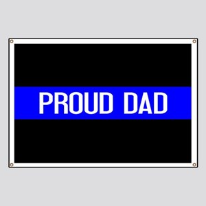 Police: Proud Dad (The Thin Blue Line) Banner