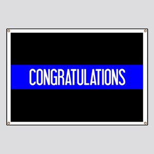 Police: Congratulations (The Thin Blue Line Banner