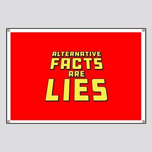 Alternative Facts Are Lies Banner