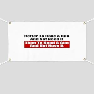 Better to Have a Gun Banner