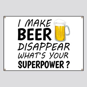 I Make Beer Disappear Banner