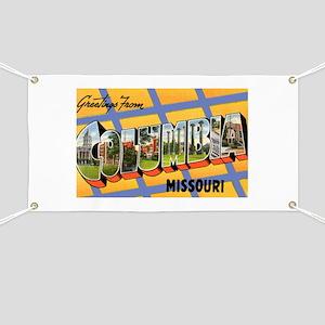 Columbia Missouri Greetings Banner