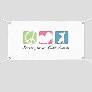 Peace, Love, Chihuahuas Banner