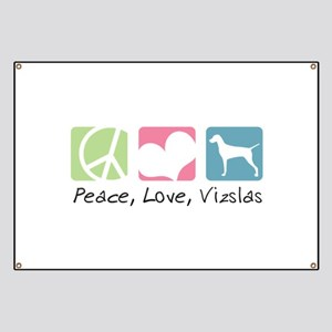 Peace, Love, Vizslas Banner