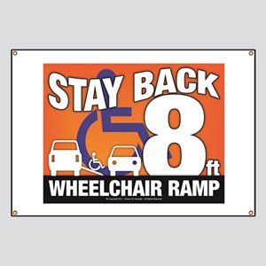 Stay Back Wheelchair Ramp (8ft) Banner