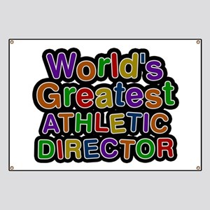 World's Greatest ATHLETIC DIRECTOR Banner