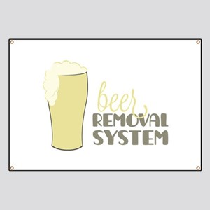 Beer Removal System Banner