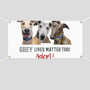 Grey Lives Matter Too ADOPT! Banner