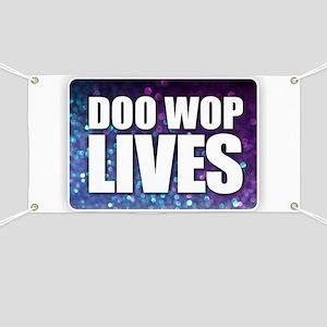 Doo Wop Lives Banner