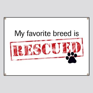 Favorite Breed Is Rescued Banner