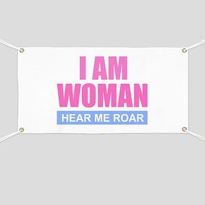 I Am Woman - Hear Me Roar Banner
