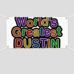 World's Greatest Dustin Banner