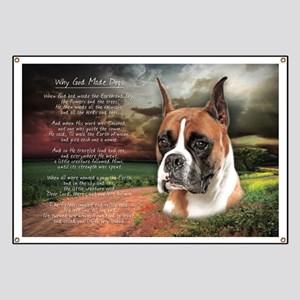 """""""Why God Made Dogs"""" Boxer Banner"""