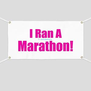 I Ran a Marathon Banner