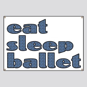 eat sleep ballet - Banner