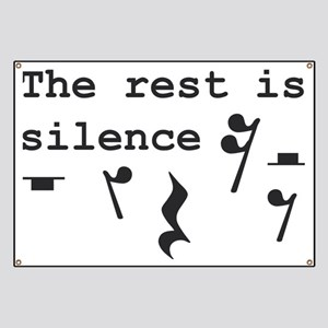 The rest is silence Banner