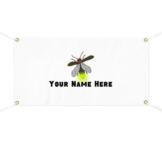 Lightning Bug Fun Banner By Shaney442 Cafepress