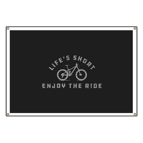 Life's Short Enjoy The Ride