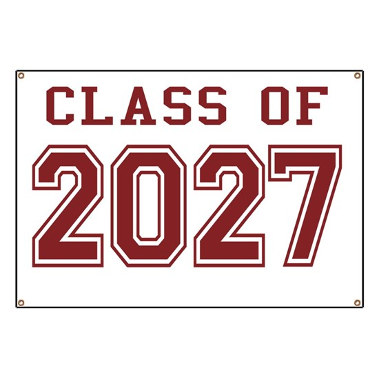 Class of 2027 Banner by MightyAwesomeDesign - CafePress