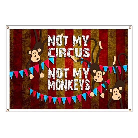 Monkeys NOT My Circus