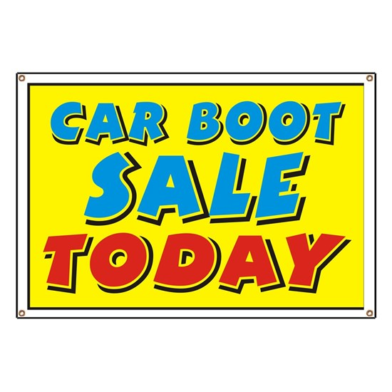 Car Boot Sale Today Banner By Himmstudios Cafepress