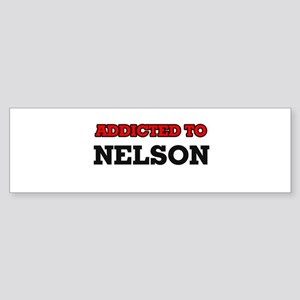 Addicted to Nelson Bumper Sticker
