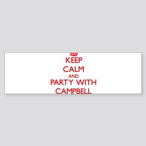 Keep calm and Party with Campbell Bumper Sticker