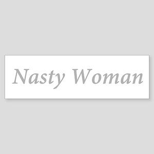 Nasty Woman Hillary Bumper Sticker