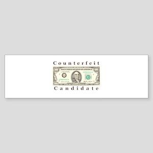 Counterfeit Candidate Bumper Sticker (10 pk)