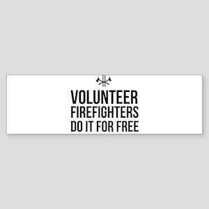 Volunteer firefighters free Bumper Sticker