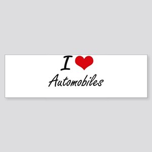 I Love Automobiles Artistic Design Bumper Sticker