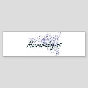 Microbiologist Artistic Job Design Bumper Sticker