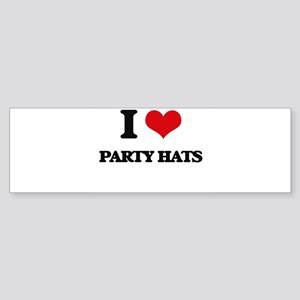 I Love Party Hats Bumper Sticker