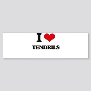 I love Tendrils Bumper Sticker