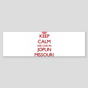Keep calm we live in Joplin Missour Bumper Sticker