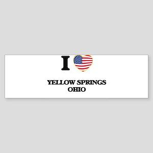 I love Yellow Springs Ohio Bumper Sticker