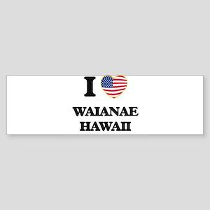I love Waianae Hawaii Bumper Sticker