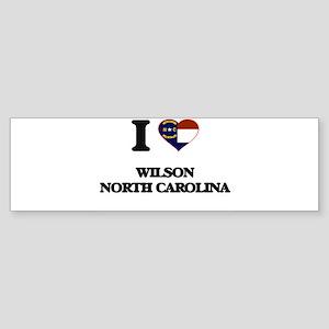 I love Wilson North Carolina Bumper Sticker