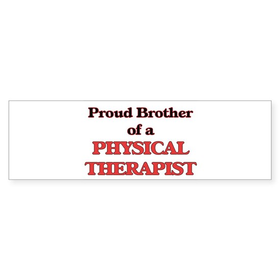 Proud Brother of a Physical Therapist