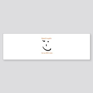 Keep S-myelin. - MS awareness Bumper Sticker