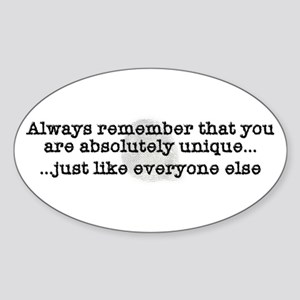 Unique Like Everyone Else Oval Sticker (10 pk)