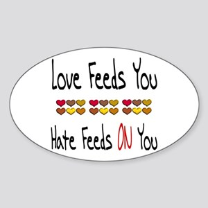 Love Feeds You Sticker (Oval 10 pk)